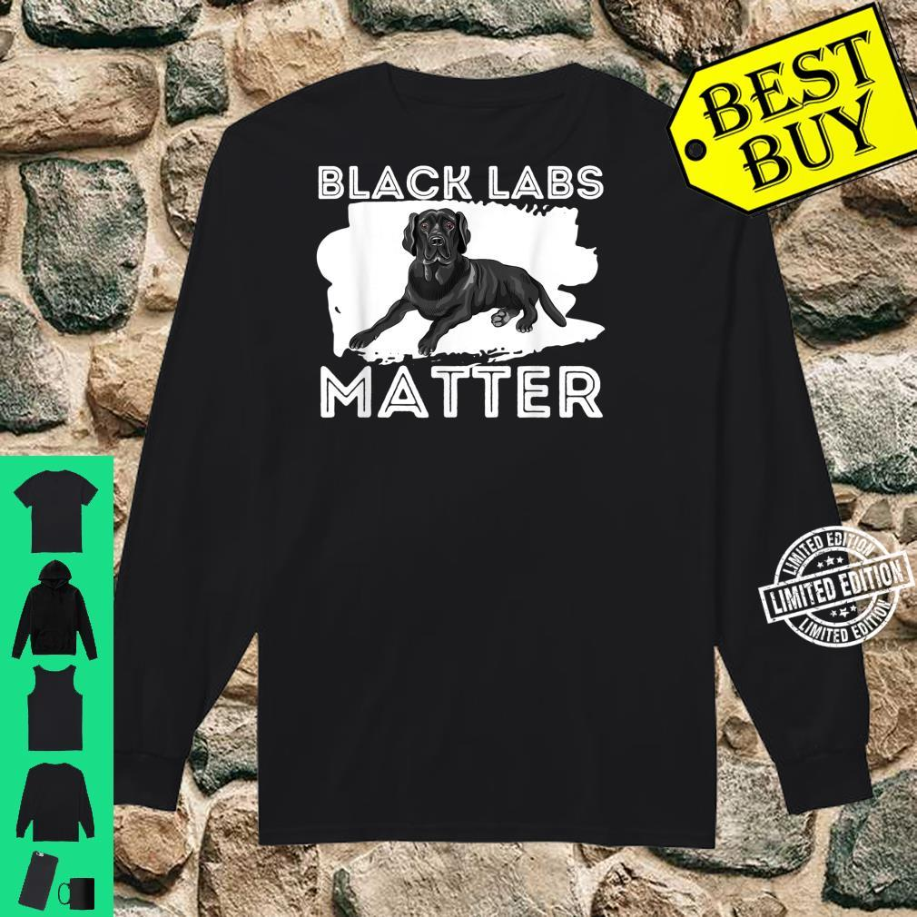 Black Labs Matter Labrador Retriever Dog Owner Shirt long sleeved