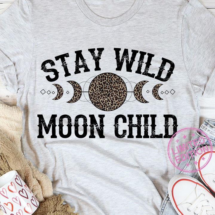Stay wild moon child leopard shirt