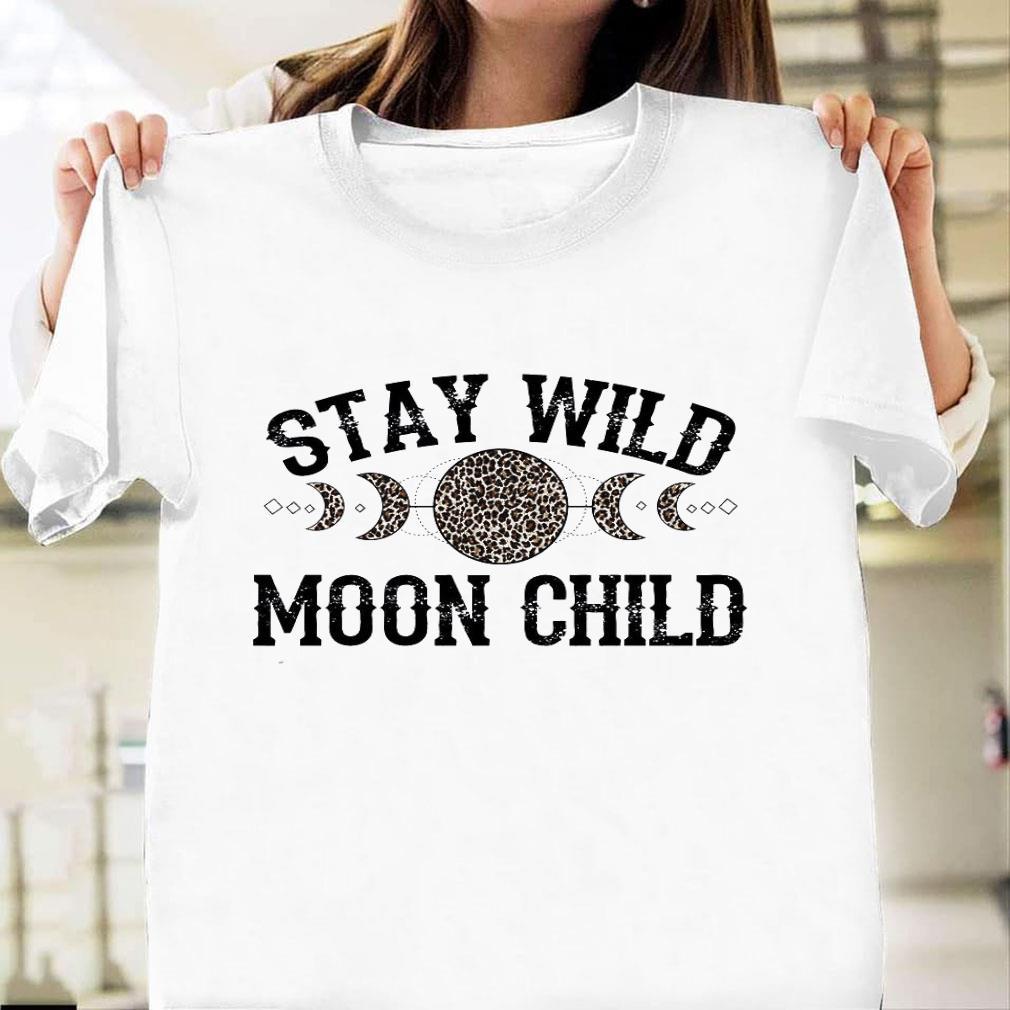 Stay wild moon child leopard shirt unisex