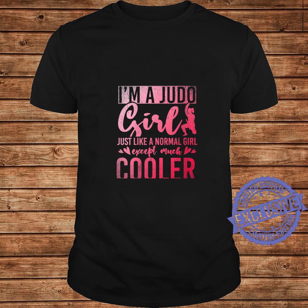 Womens Im A Judo Girl Like A Normal Girl Except Much Cooler Judo Shirt long sleeved