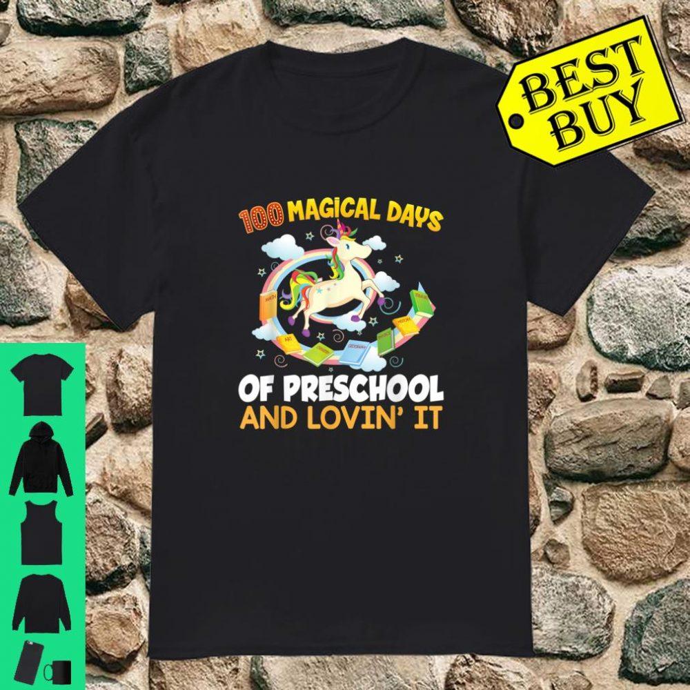 100 Magical Days Of Preschool And Loving It Unicorn 100Th Shirt