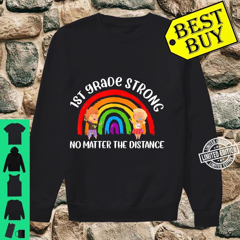 1st Grade Strong No Matter Rainbow The Distance School Shirt sweater