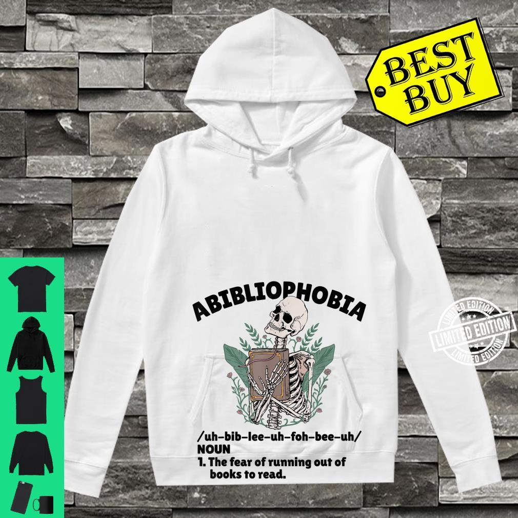 Abibliophobia Defintion Book and Bookworm Shirt hoodie