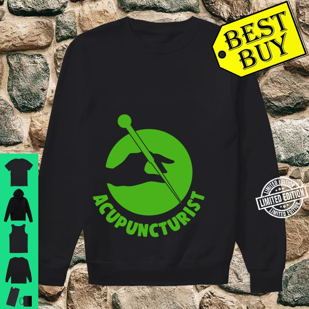 Acupuncture Knowledge Acupuncturist Shirt sweater