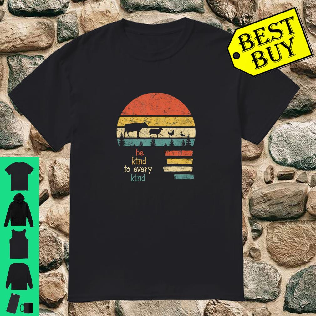 Be kind to every kind 70's vegan vegetarian life shirt