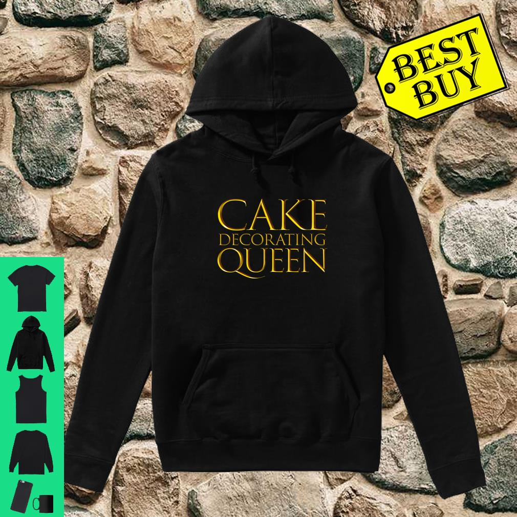Cake Decorating Queen Local Cake Decorating Bakers shirt hoodie