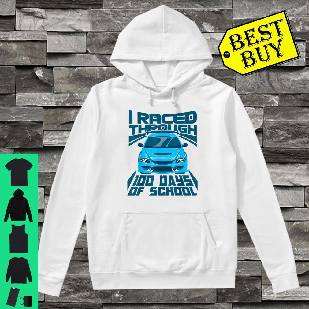 Cool Car I Raced Through 100 Days of School Boys shirt hoodie