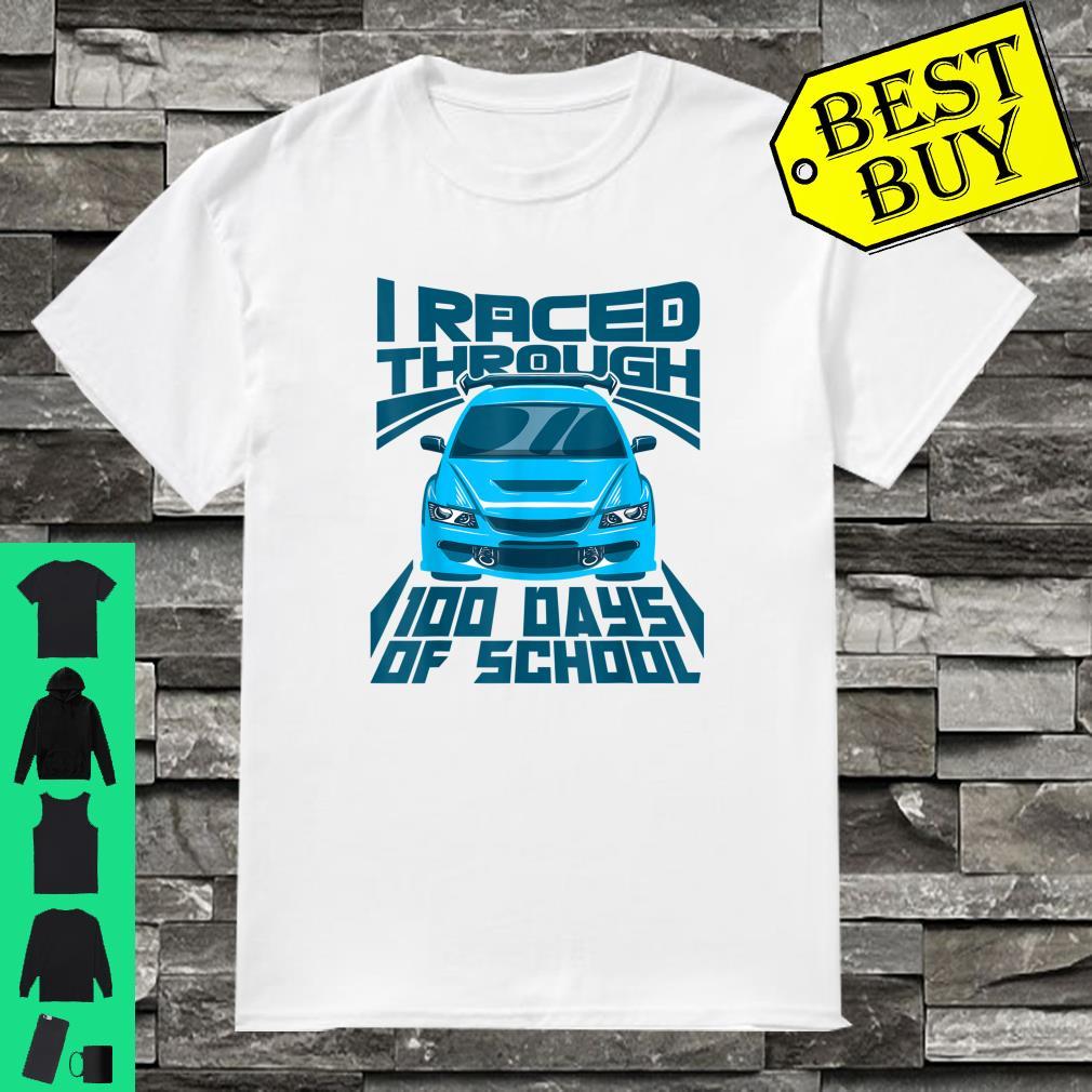 Cool Car I Raced Through 100 Days of School Boys shirt