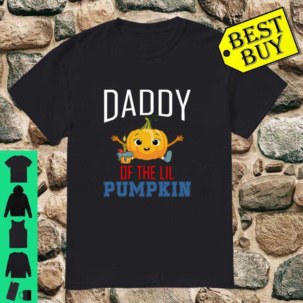 Daddy of the Lil Pumpkin shirt