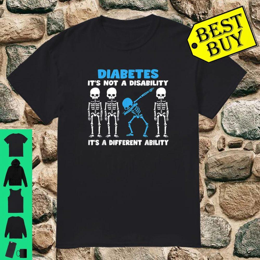 Diabetes It's Not A Disability Skeleton Dabbing shirt