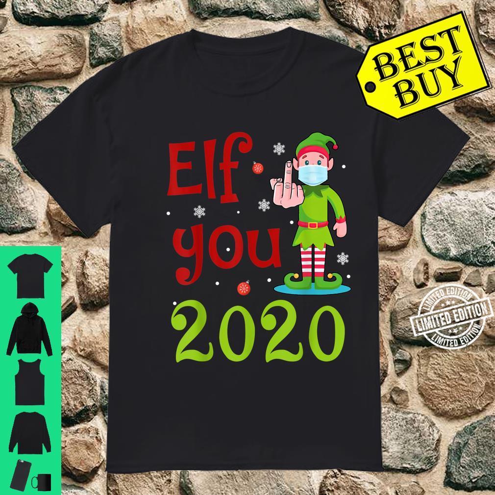 Elf You, 2020 Elf Wearing Mask Middle Finger Shirt