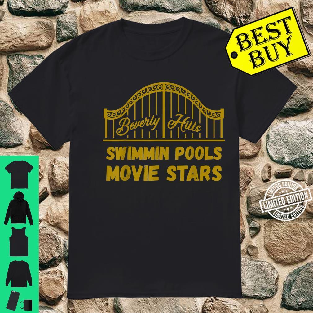 Funny Beverly Hills California Gate Swimmin Pools Movie Star Shirt