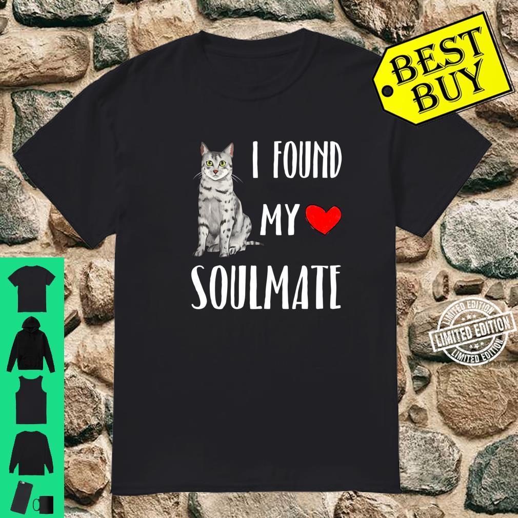 I Found My Soulmate Egyptian Mau Cat Best Friend Shirt