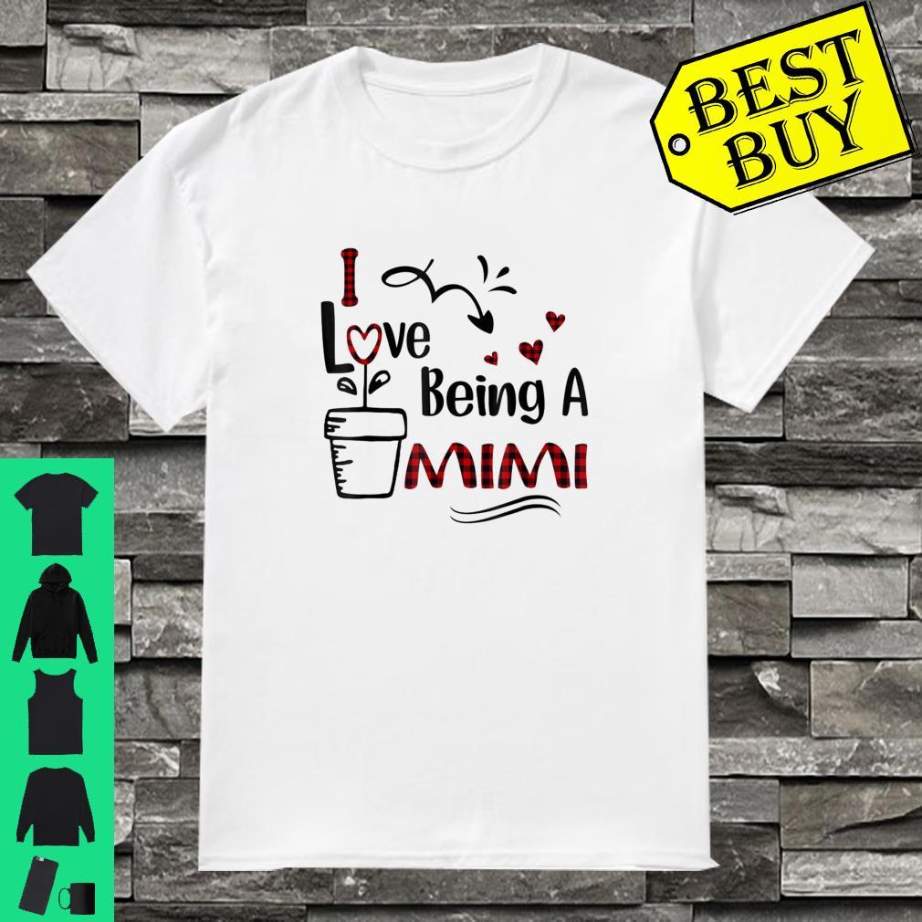I Love Being A Mimi shirt