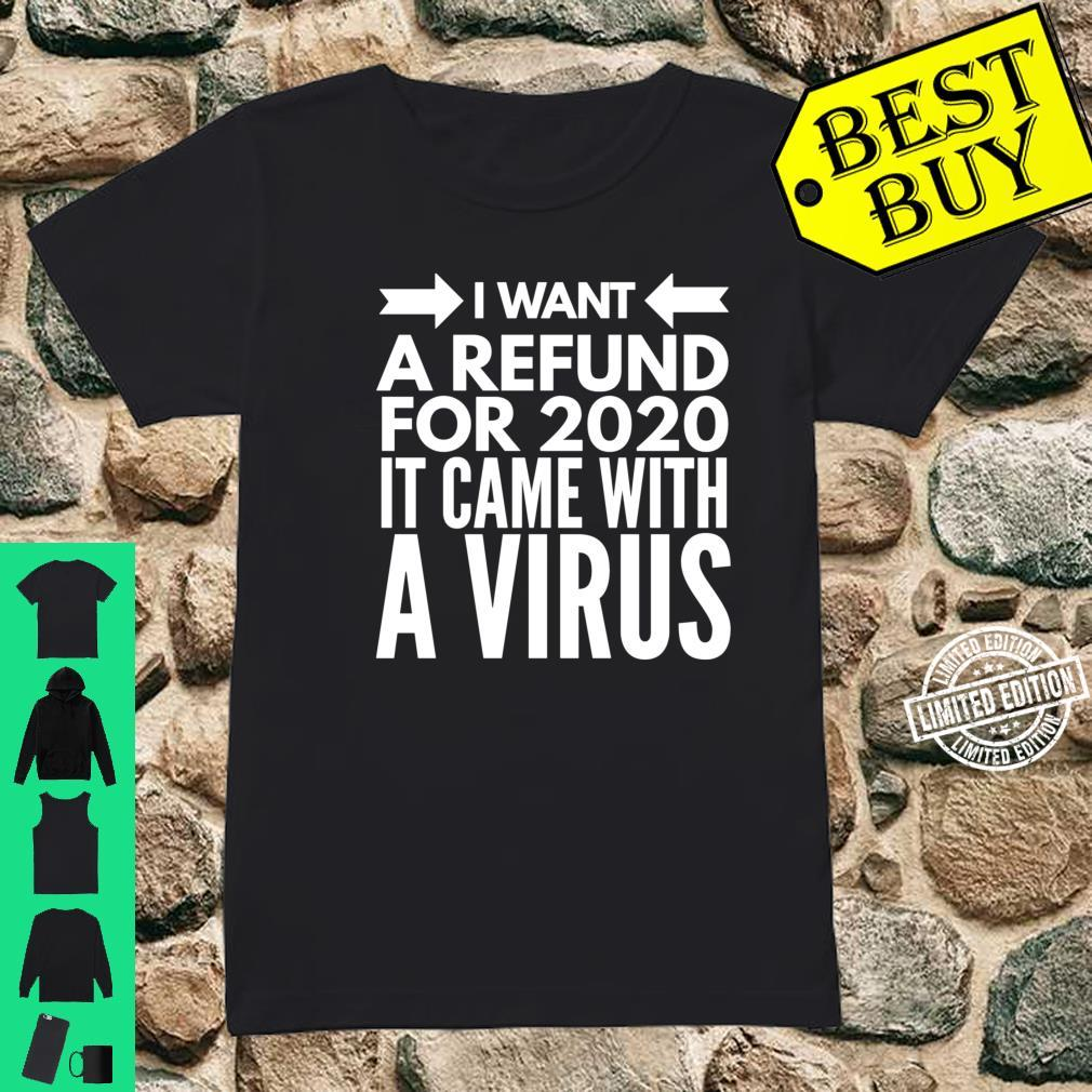 I Want Refund 2020 Sucks Is the Worst Year 2020 Review Shirt ladies tee
