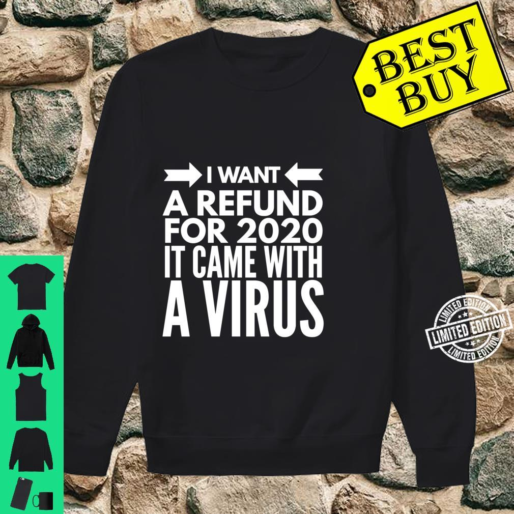I Want Refund 2020 Sucks Is the Worst Year 2020 Review Shirt sweater