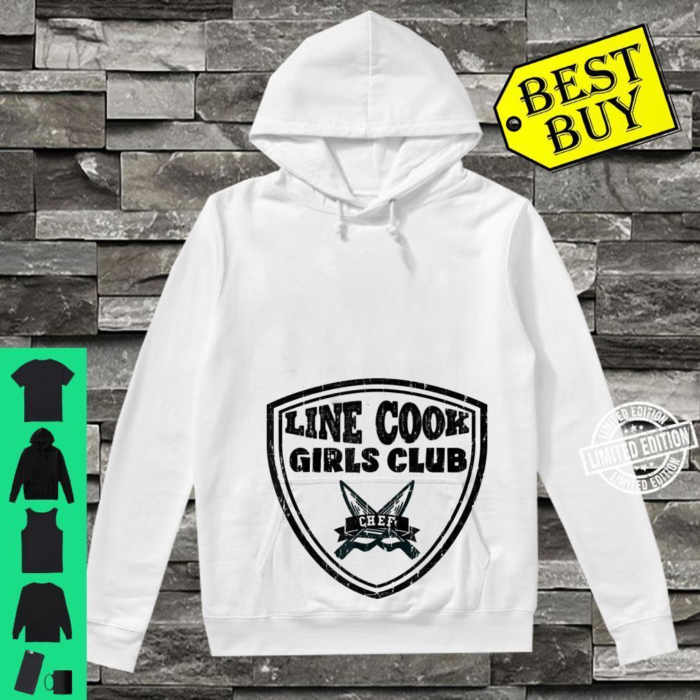 Line Cook Chef Shirt Girls Club Culinary Pun Shirt hoodie
