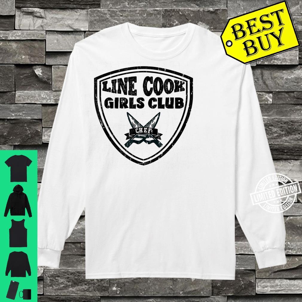 Line Cook Chef Shirt Girls Club Culinary Pun Shirt long sleeved