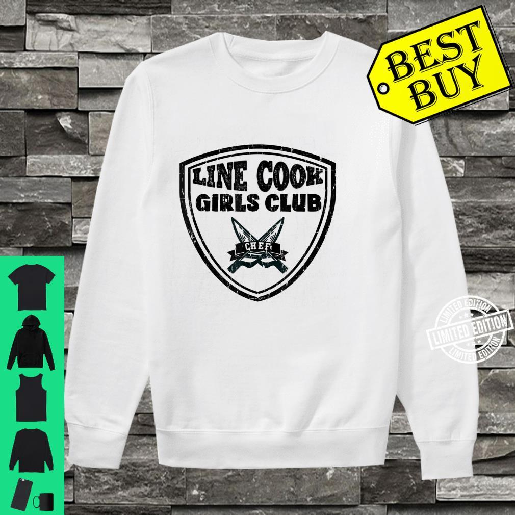Line Cook Chef Shirt Girls Club Culinary Pun Shirt sweater