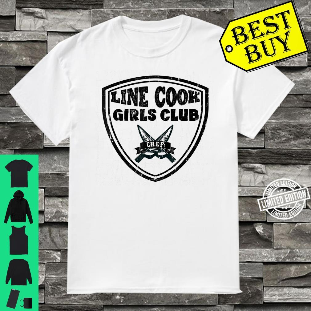 Line Cook Chef Shirt Girls Club Culinary Pun Shirt