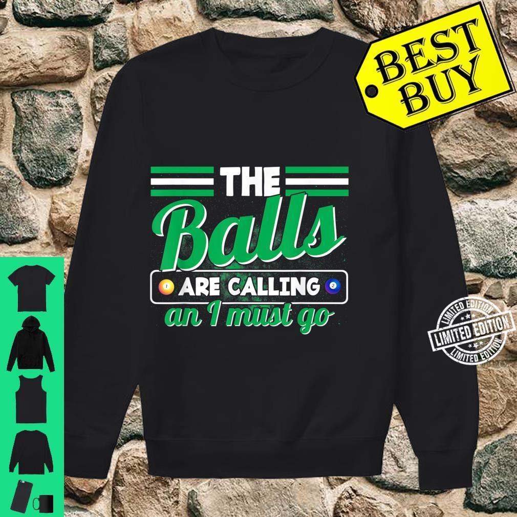 Lustiges Billard Billardspieler Kugel Spruch Shirt sweater