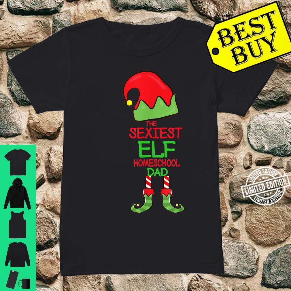 Mens The Sexiest Elf Homeschool Dad Christmas Pajama Matching Shirt ladies tee