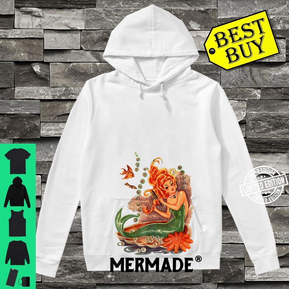 Mermaid Mermade Mermade Mermaid Shirt hoodie