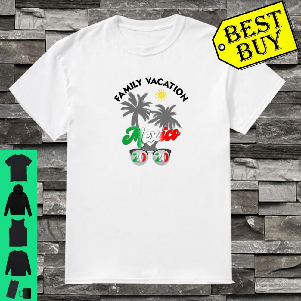 Mexico Vacation 2020 Matching Family Beach Travel Shirt