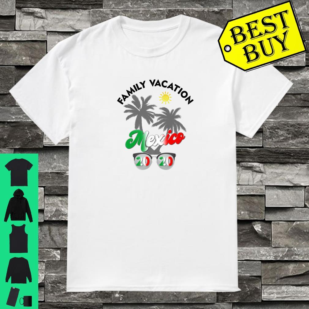 Mexico Vacation 2020 Matching Family Beach Travel Shirt