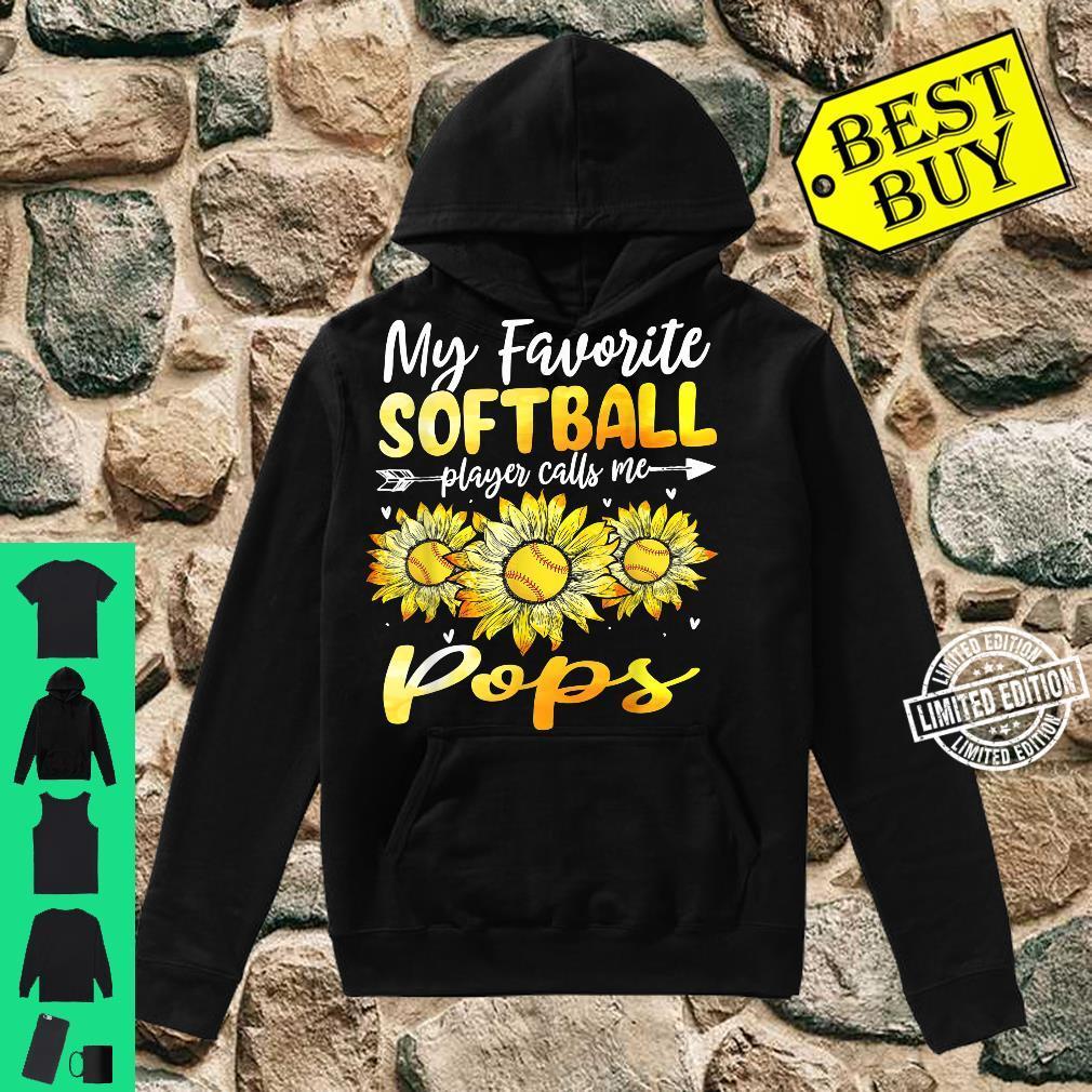 My Favorite Softball Player Calls Me Pops Sunflower Shirt hoodie