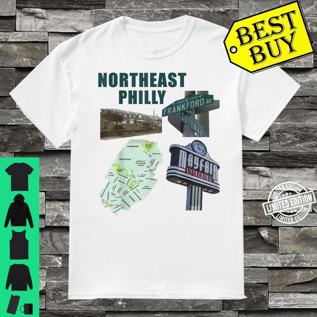 Northeast Philadelphia featuring philly mayfair diner NE Shirt