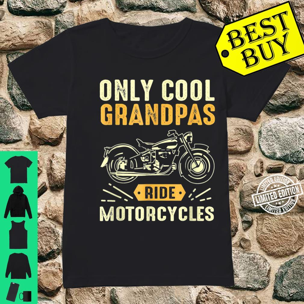 Only Cool Grandpas Ride Motorcycles Shirt ladies tee