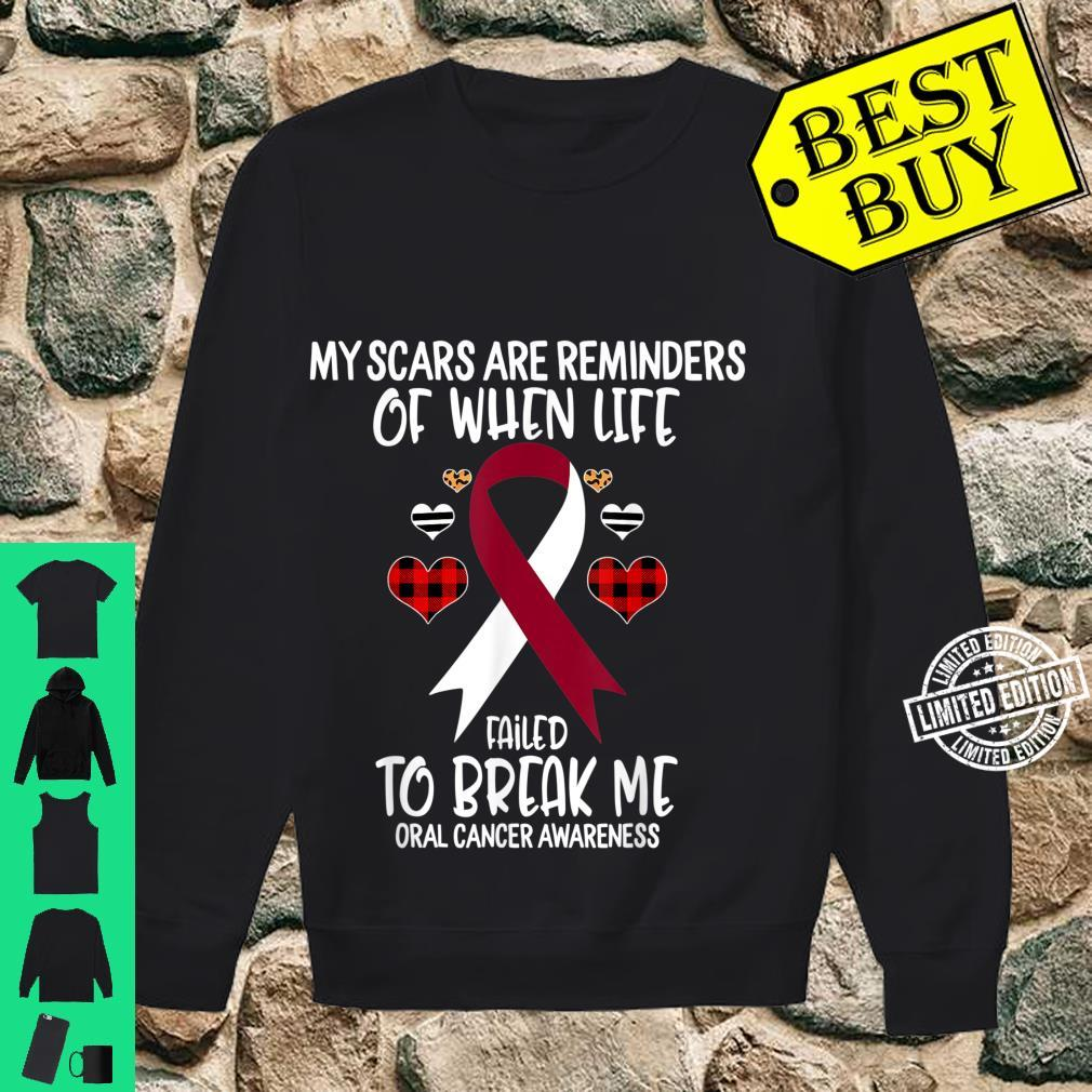 Oral Cancer Awareness Warrior Scars Reminders Life Failed Shirt sweater