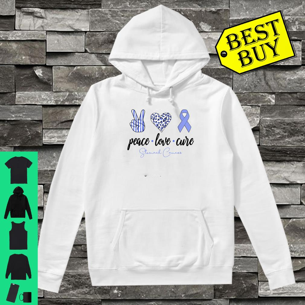 Peace Love Cure Periwinkle Ribbon Stomach Cancer Shirt hoodie