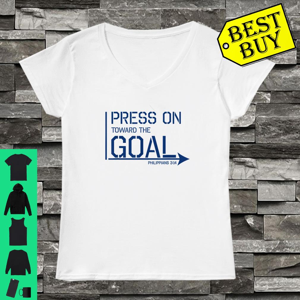 Press on toward the goal Phil 314 shirt ladies tee