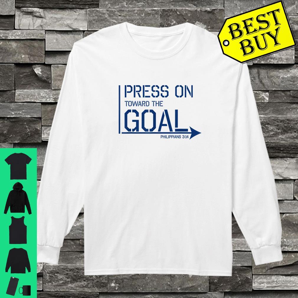 Press on toward the goal Phil 314 shirt long sleeved