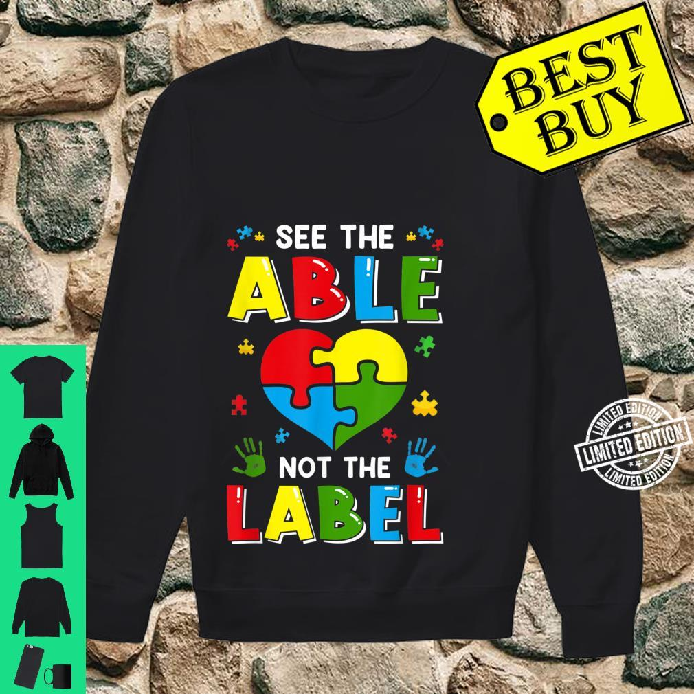 See The Able Not The Label Autism Awereness Be Kind Boy Shirt sweater