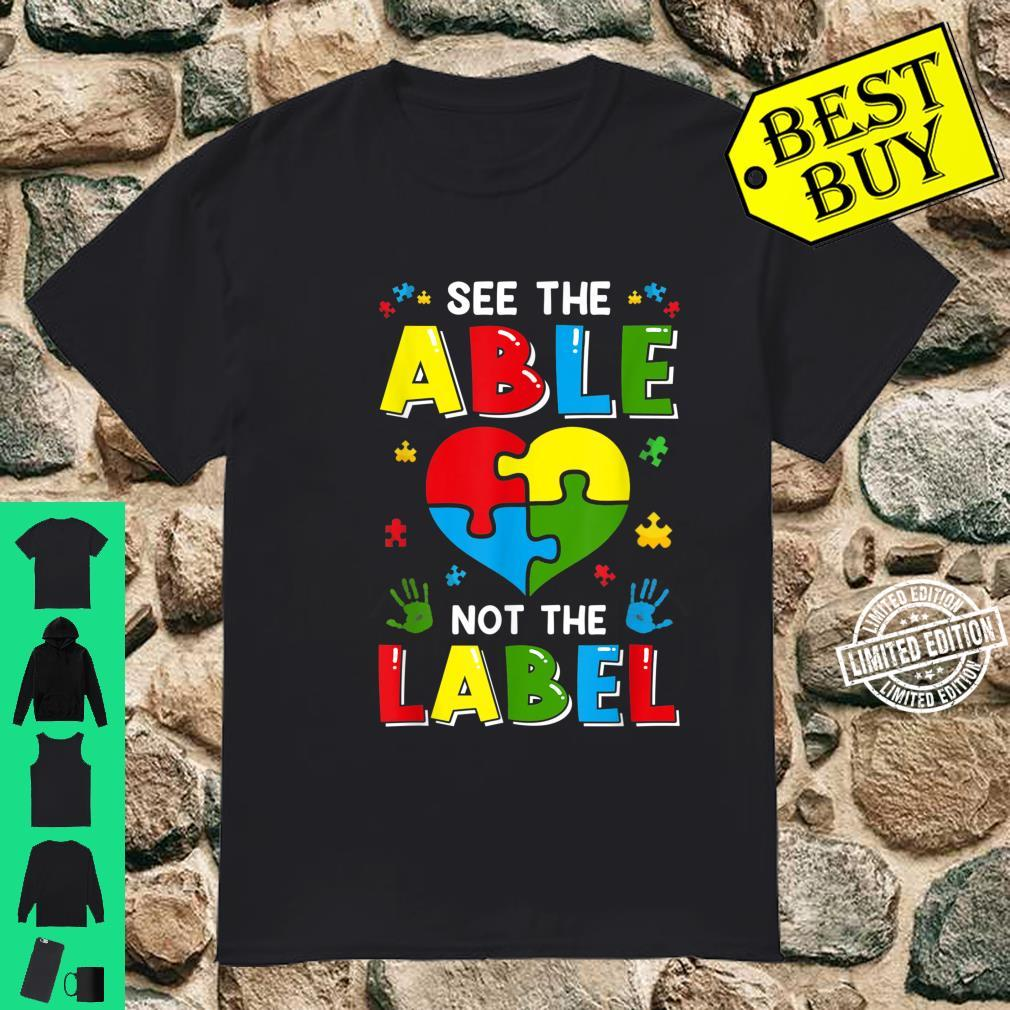 See The Able Not The Label Autism Awereness Be Kind Boy Shirt