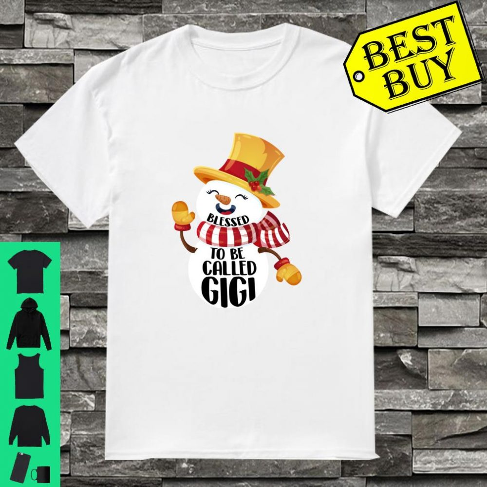 Snowman blessed to be called gigi christmas shirt
