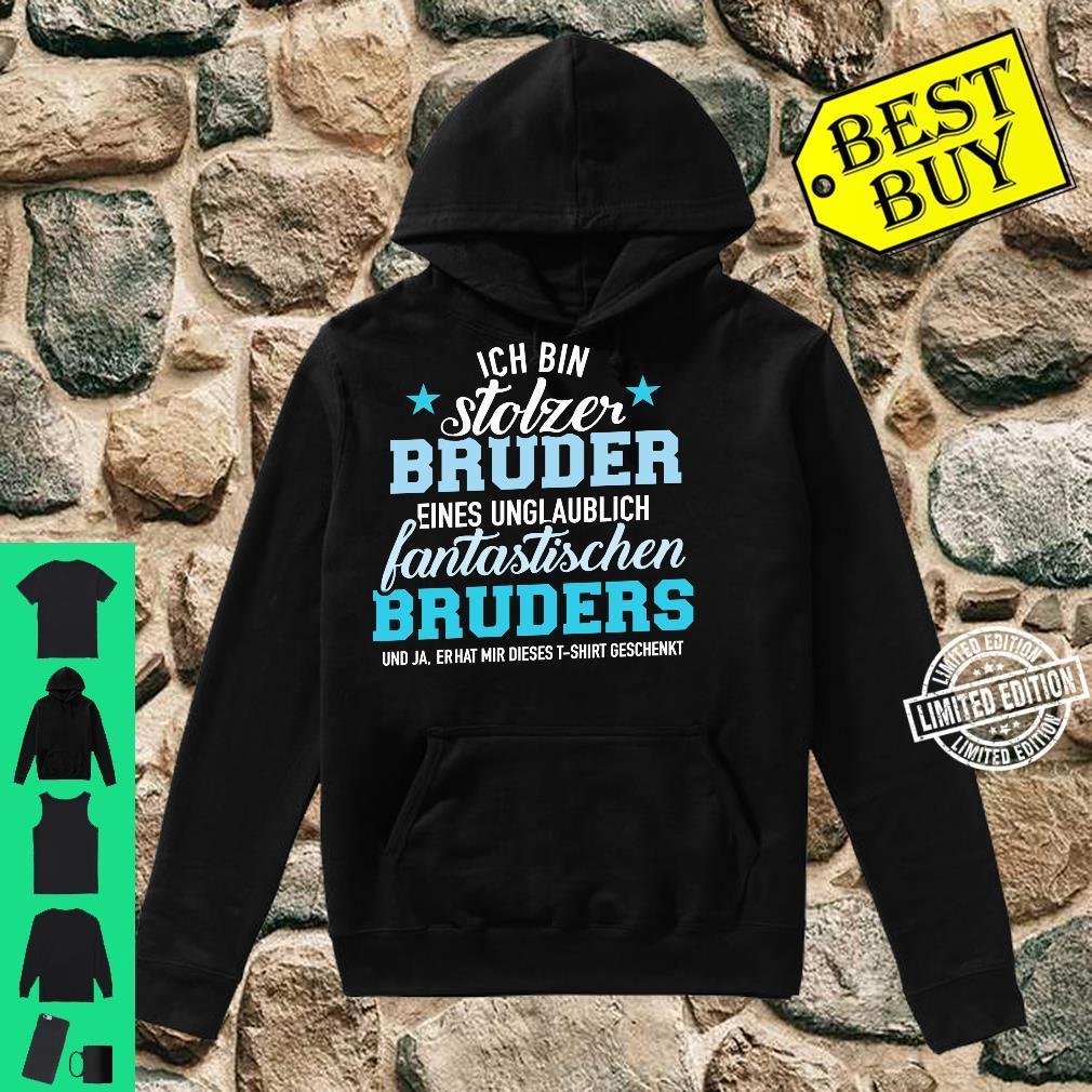 Stolzer Bruder eines unglaublich fantastischen Bruders Langarmshirt Shirt hoodie
