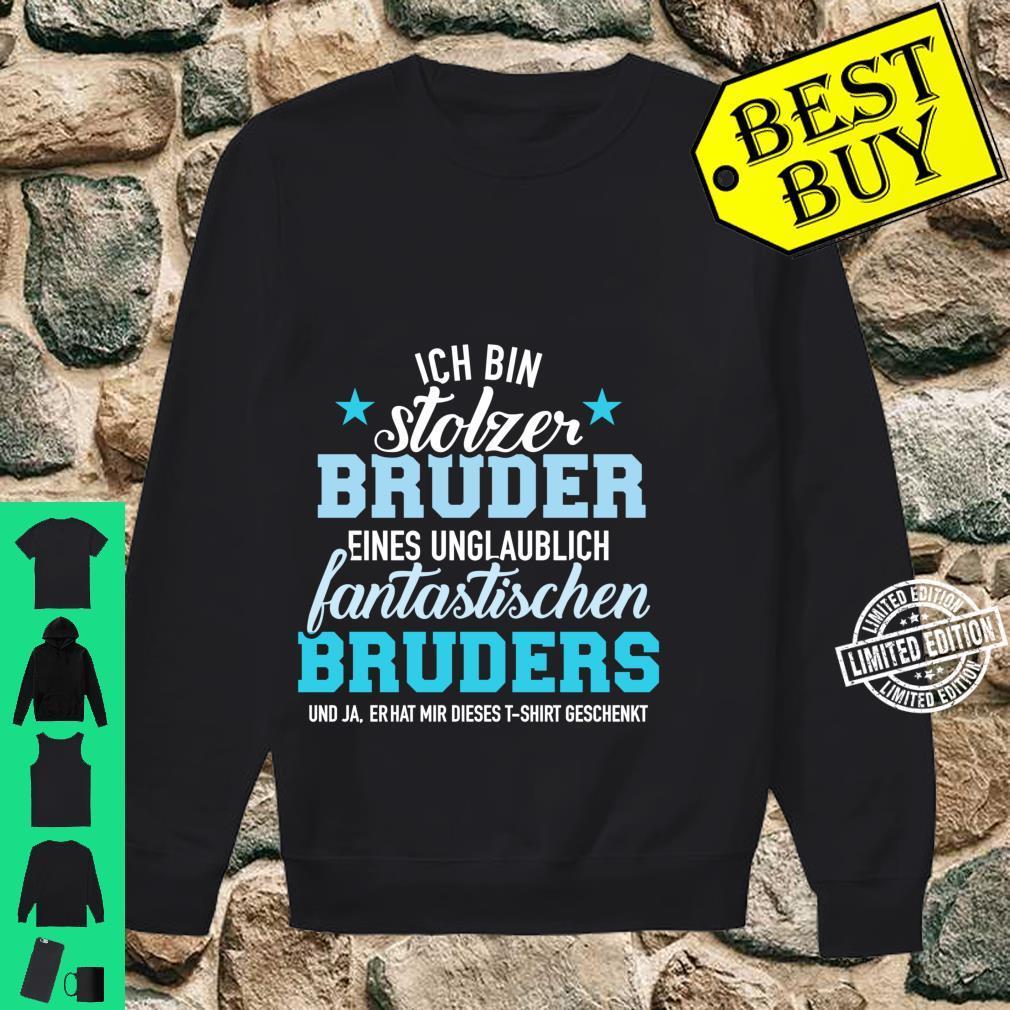 Stolzer Bruder eines unglaublich fantastischen Bruders Langarmshirt Shirt sweater