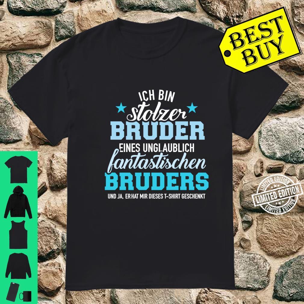 Stolzer Bruder eines unglaublich fantastischen Bruders Langarmshirt Shirt