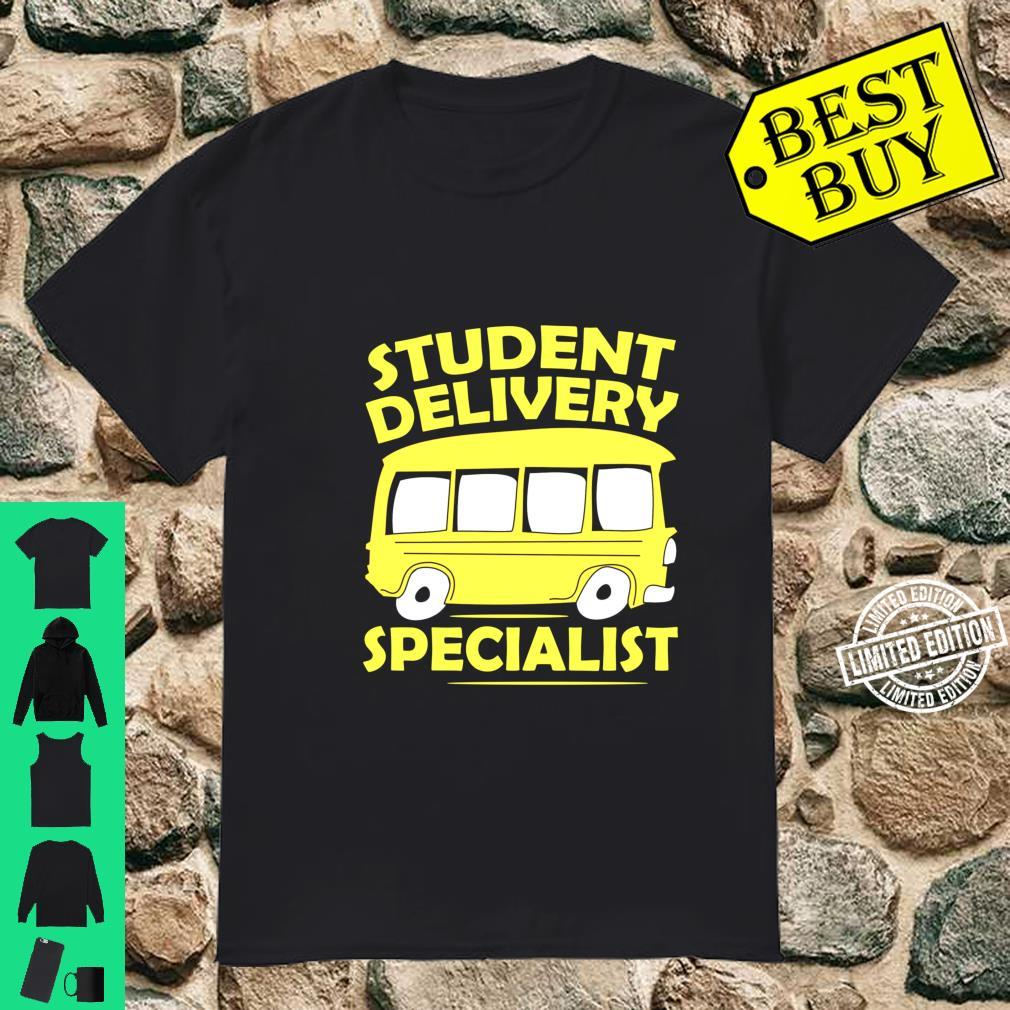 Student Delivery Specialist Bus Driver Shirt