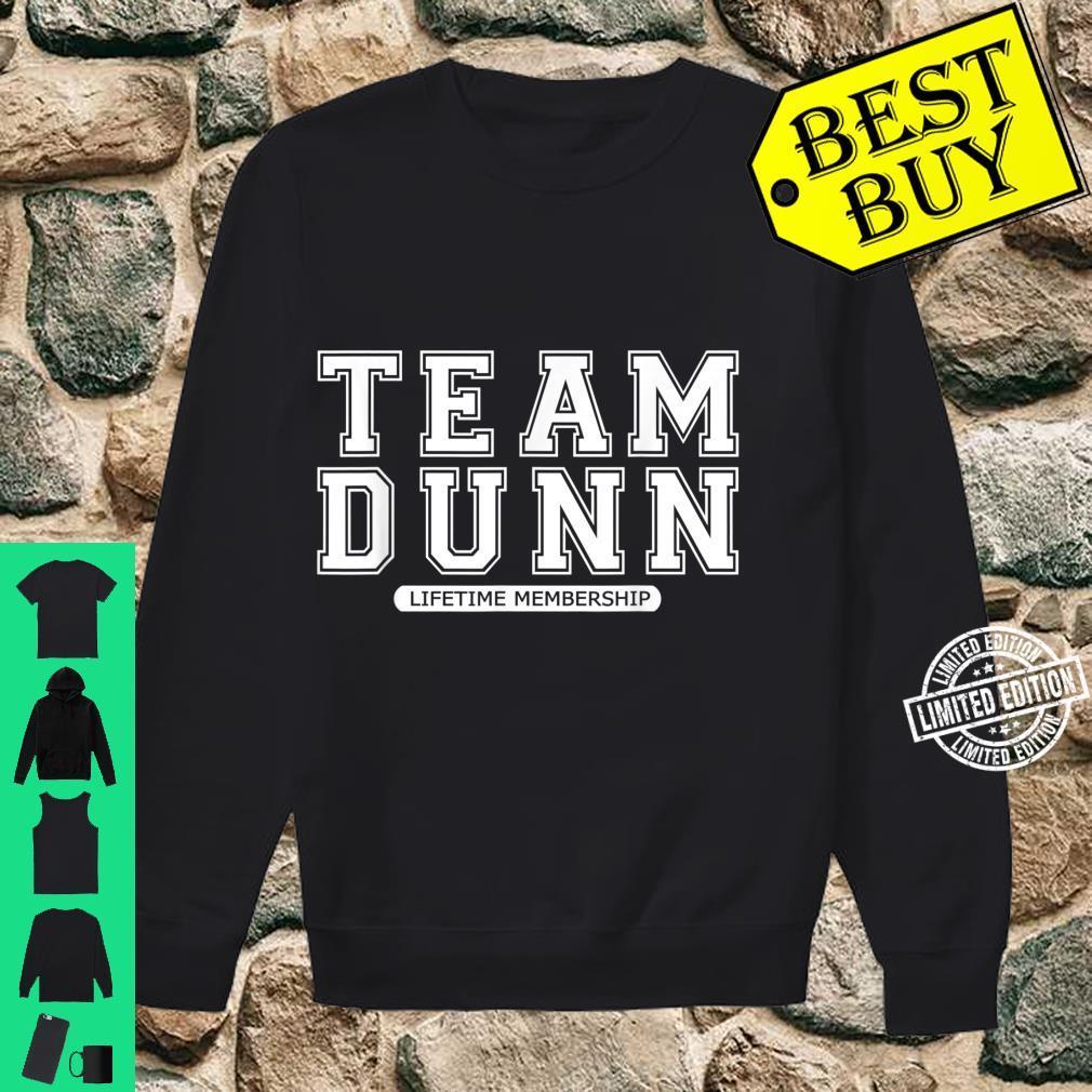 Team DUNN Family Surname Reunion Crew Member Shirt sweater