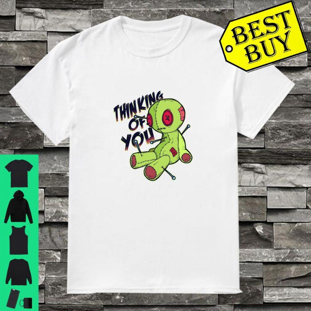 Thinking of you Sarcastic Voodoo Doll Bad shirt