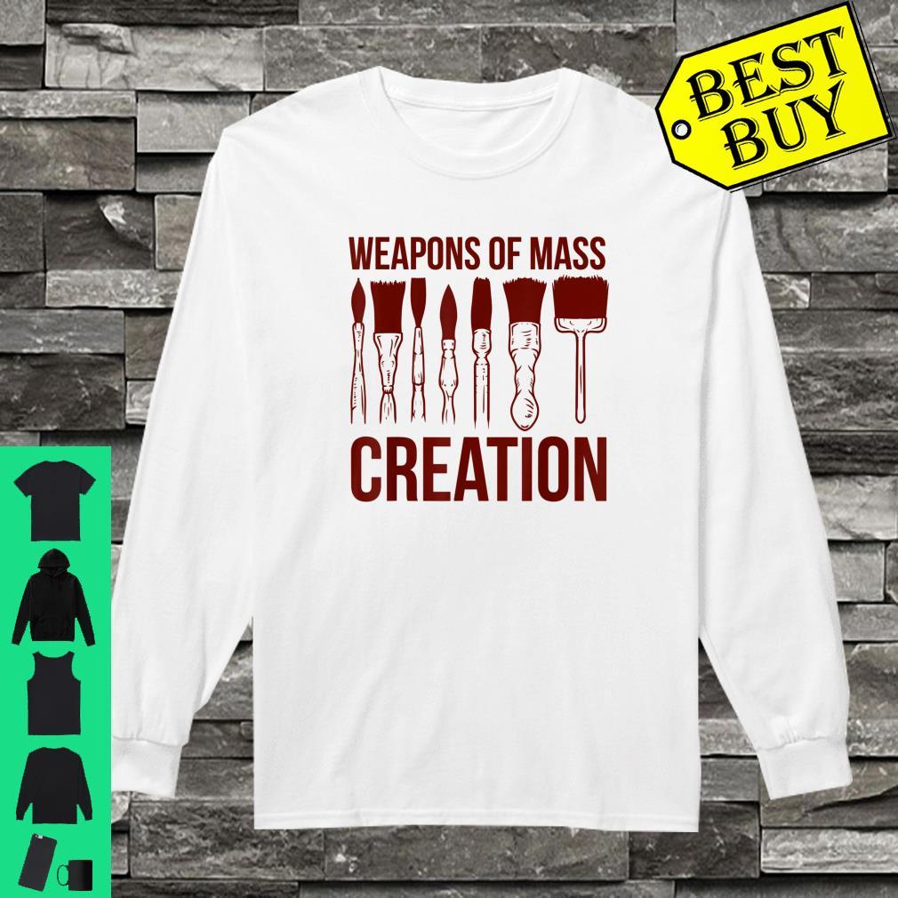 Painter Paint Brush Short-Sleeve T-Shirt Weapons Of Mass Creation Artist Shirt Funny Art Teacher Artist Gift for Artist Painter Shirt
