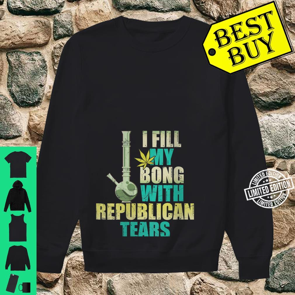 Womens I fill my bong with rebublican tears Shirt sweater