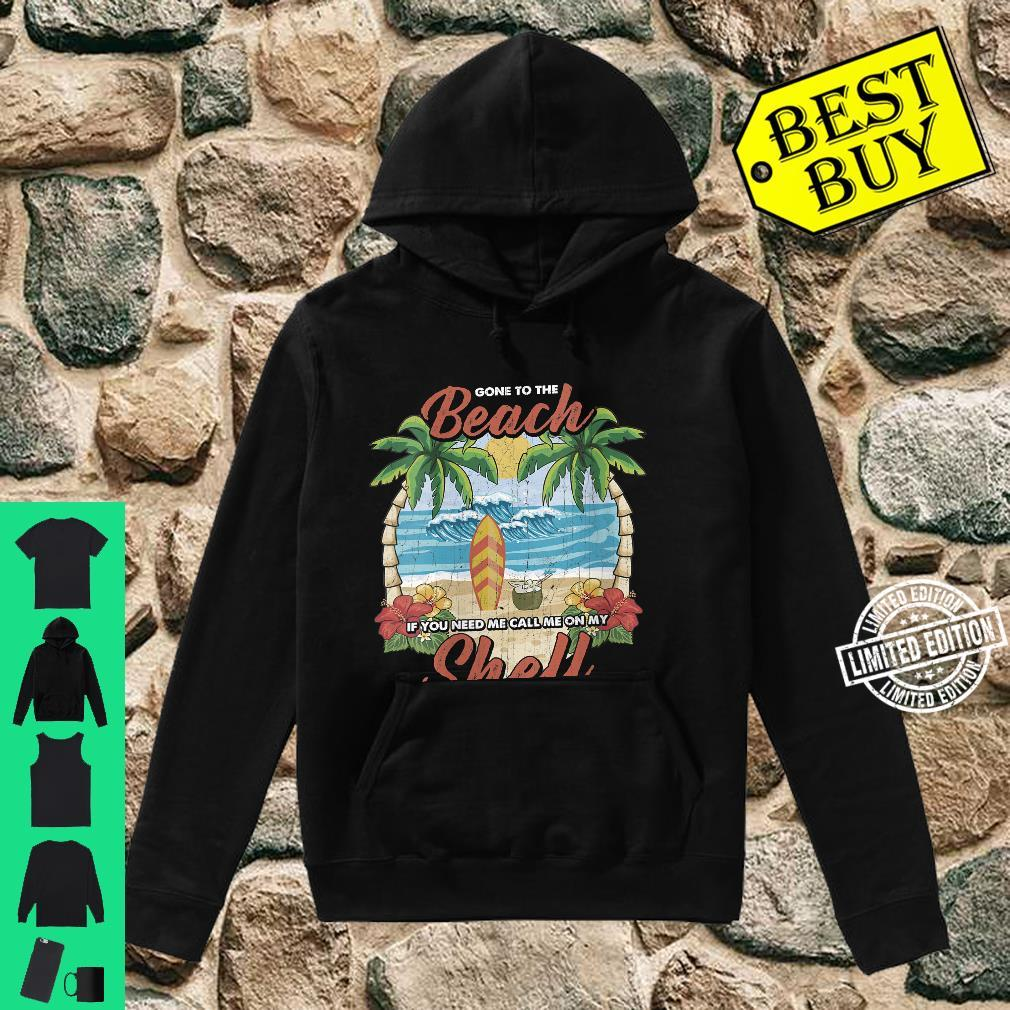 Womens Vintage Beach & Surfer Call Me On My Shell Vacation Shirt hoodie