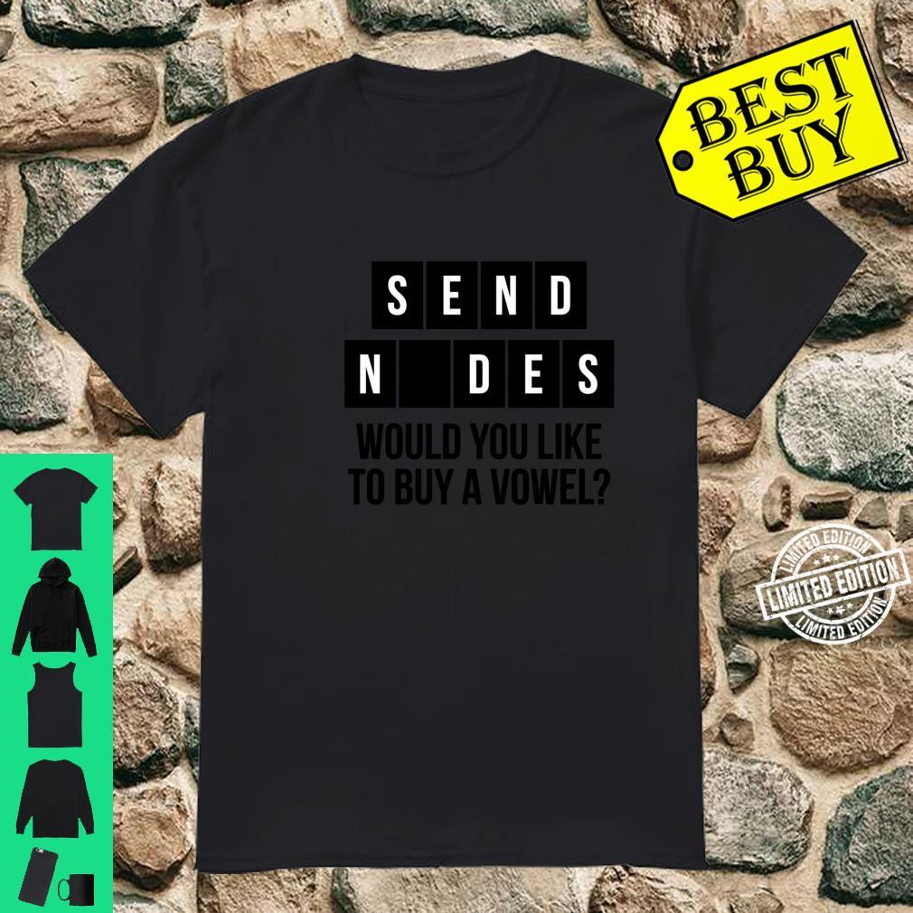 Would You Like To Buy A Vowel Adult Humor Cussing Sex Shirt